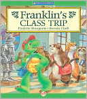 Franklin's Class Trip by Paulette Bourgeois: NOOK Kids Read to Me Cover