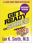 Get Ready to Shred by Ian K. Smith: NOOK Book Cover