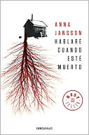 Hablare Cuando Este Muerto by Anna Jansson: Book Cover