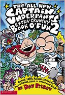 The All New Captain Underpants Extra-Crunchy Book O' Fun 2 by Dav Pilkey: Book Cover