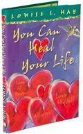 You Can Heal Your Life by Louise L. Hay: Book Cover