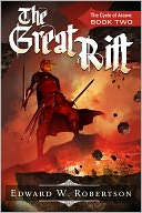 The Great Rift by Edward W. Robertson: NOOK Book Cover