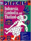 Indonesia, Thailand and Cambodia - Stencils (Ancient and Living Cultures Series) by Mira Bartok: Book Cover