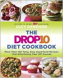 The Drop 10 Diet Cookbook by Lucy Danziger: NOOK Book Cover