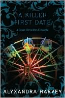 A Killer First Date by Alyxandra Harvey: NOOK Book Cover