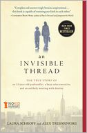 An Invisible Thread by Laura Schroff: Book Cover