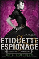 Etiquette & Espionage by Gail Carriger: Book Cover