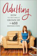 Adulting by Kelly Williams Brown: Book Cover