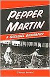 download Pepper Martin : A Baseball Biography book