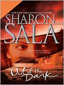 Out of the Dark by Sharon Sala: NOOK Book Cover