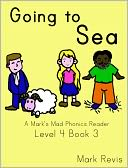Going to Sea by Mark Revis: NOOK Book Cover