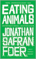 Eating Animals by Jonathan Safran Foer: NOOK Book Cover