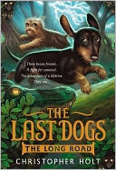 The Last Dogs by Christopher Holt: NOOK Book Cover