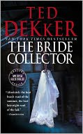The Bride Collector by Ted Dekker: NOOK Book Cover