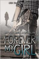 Forever My Girl by Heidi McLaughlin: Book Cover