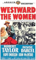 Westward the Women with Robert Taylor