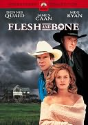 Flesh and Bone with Dennis Quaid
