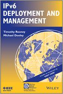 IPv6 Deployment and Management by Timothy Rooney: Book Cover