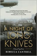 A Night of Long Knives (Hannah Vogel Series #2) by Rebecca Cantrell: Book Cover