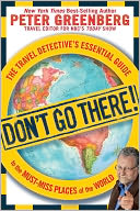 Don't Go There! by Peter Greenberg: Book Cover