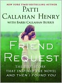 Friend Request by Patti Callahan Henry: NOOK Book Cover