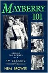 download Mayberry 101 : Behind the Scenes of a TV Classic book