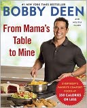 From Mama's Table to Mine by Bobby Deen: Book Cover