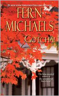 Gotcha! (Sisterhood Series #21) by Fern Michaels: NOOK Book Cover