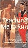 download Teaching Me to Run book