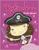 Kylie Jean Pirate Queen by Marci Peschke: NOOK Book Cover