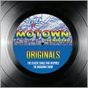 Motown the Musical: Originals - The Classic Songs That Inspired the Broadway Show [Spec: CD Cover