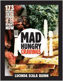 Mad Hungry Cravings by Lucinda Scala Quinn: NOOK Book Cover