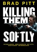 Killing Them Softly with Brad Pitt