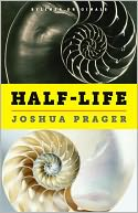 Half-Life by Joshua Prager: NOOK Book Cover
