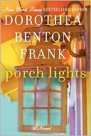 Porch Lights by Dorothea Benton Frank: Book Cover