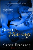 Game for Marriage by Karen Erickson: NOOK Book Cover
