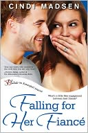 Falling For Her Fiance by Cindi Madsen: NOOK Book Cover