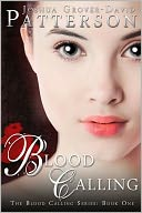 Blood Calling by Joshua Grover-David Patterson: NOOK Book Cover