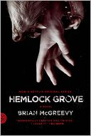 Hemlock Grove (Movie Tie-In Edition) by Brian McGreevy: Book Cover