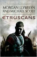 Etruscans by Morgan Llywelyn: Book Cover