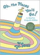 Oh, the Places You'll Go! (B&N Exclusive Edition) by Dr. Seuss: Book Cover