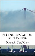 Beginner's Guide to Boating by David Tuffley: NOOK Book Cover
