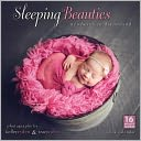 2014 Sleeping Beauties by Tracy & Ryden Raver: Calendar Cover