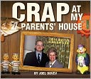2014 Crap at my Parents House Boxed Daily Calendar by Joel Dovev: Calendar Cover