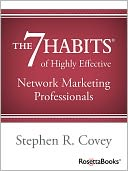 The 7 Habits of Highly Effective Network Marketing Professionals by Stephen R. Covey: NOOK Book Cover