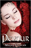 Devour, a Paranormal Romance (Warm Delicacy Series, Book 3) by Megan Duncan: NOOK Book Cover