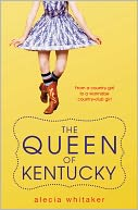 The Queen of Kentucky by Alecia Whitaker: Book Cover