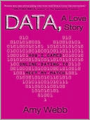 Data, a Love Story by Amy Webb: Audio Book Cover