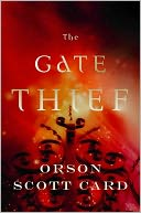 The Gate Thief by Orson Scott Card: Book Cover