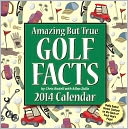 2014 Amazing But True Golf Facts Day-to-Day Calendar by Chris Rodell: Calendar Cover